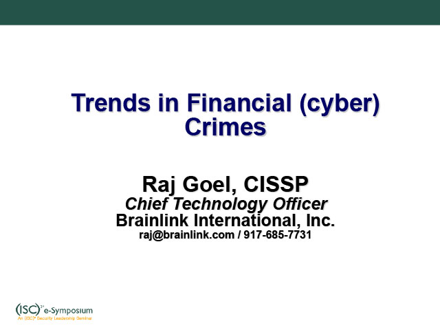 2011-03-15-ISC2-Trends_In_Financial_Cybercrimes-1